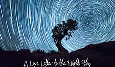 一封来自夜空的情书,令人惊叹的延时作品